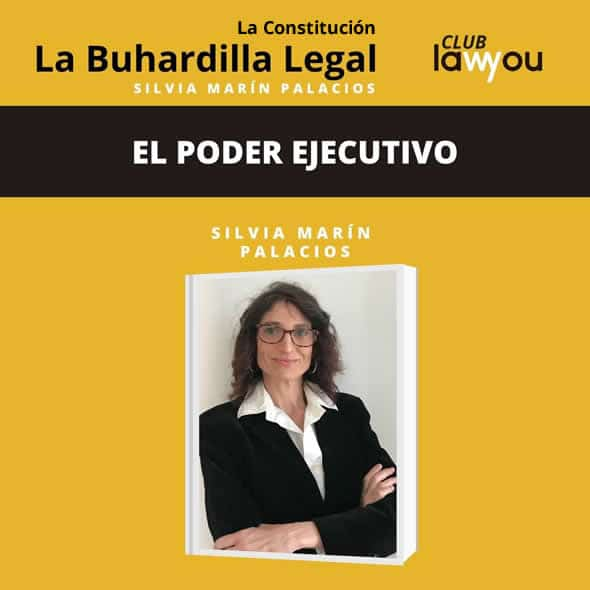 buhardilla-legal-el-poder-ejecutivo-lawyou-podcast